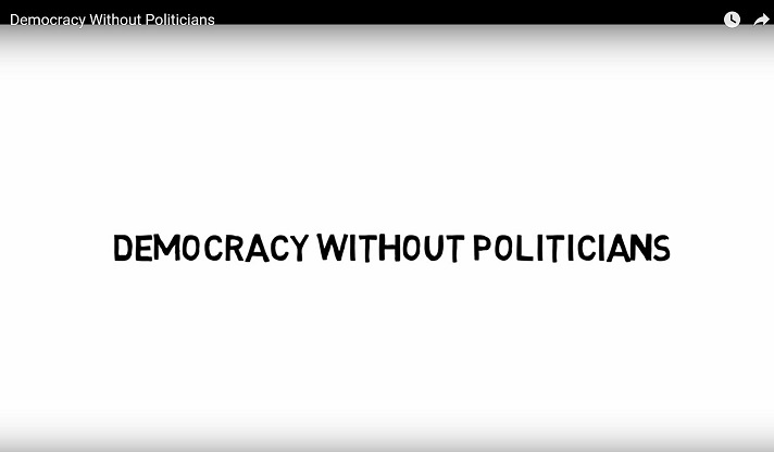 Democracy Without Politicians?