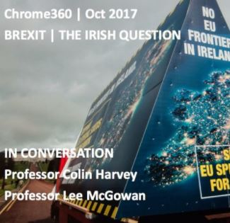 Brexit – the Irish Question: Podcast with Professors Colin Harvey and Lee McGowan