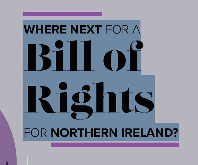Where next for a Bill of Rights for Northern Ireland?
