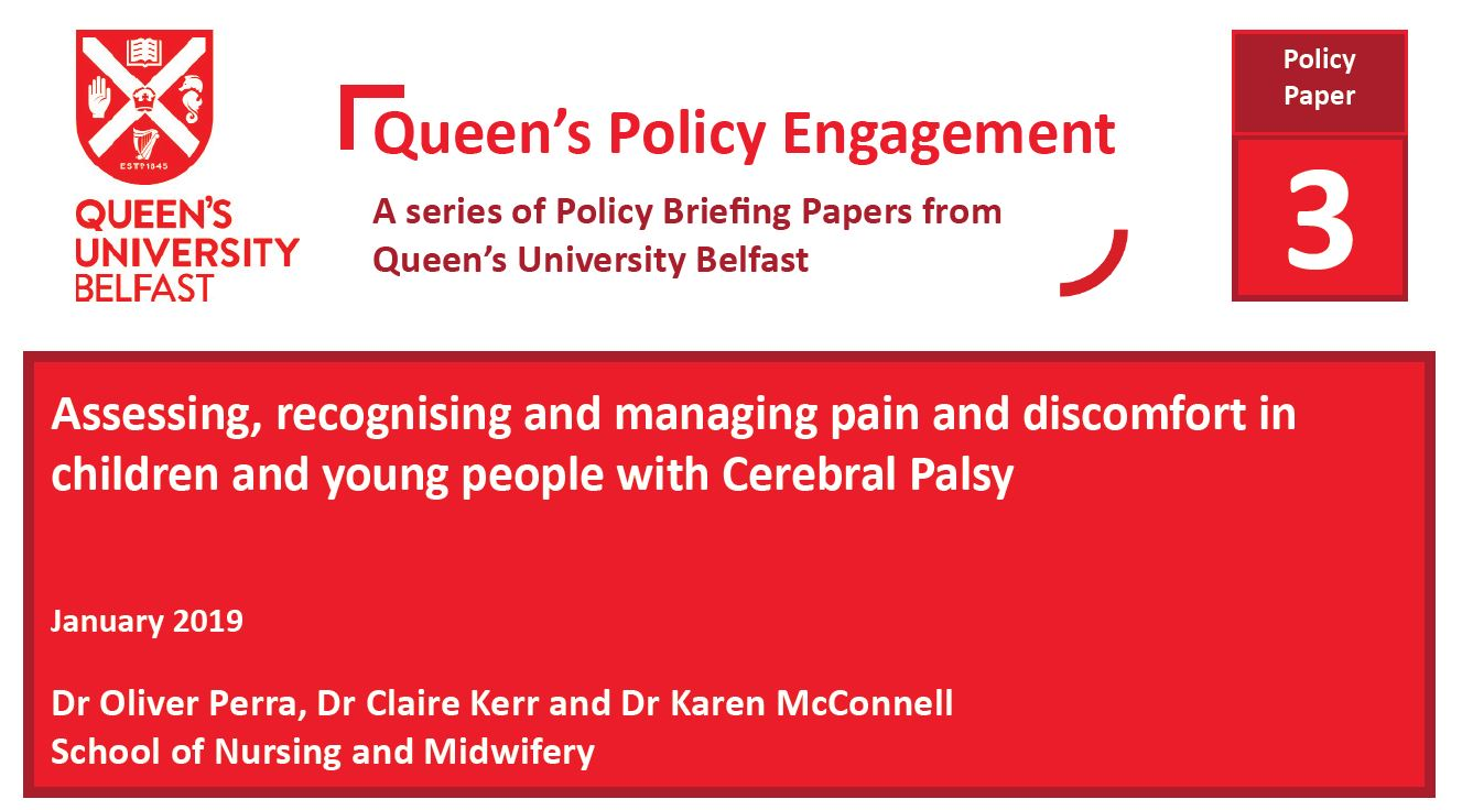 Assessing, recognising and managing pain and discomfort in children and young people with Cerebral Palsy