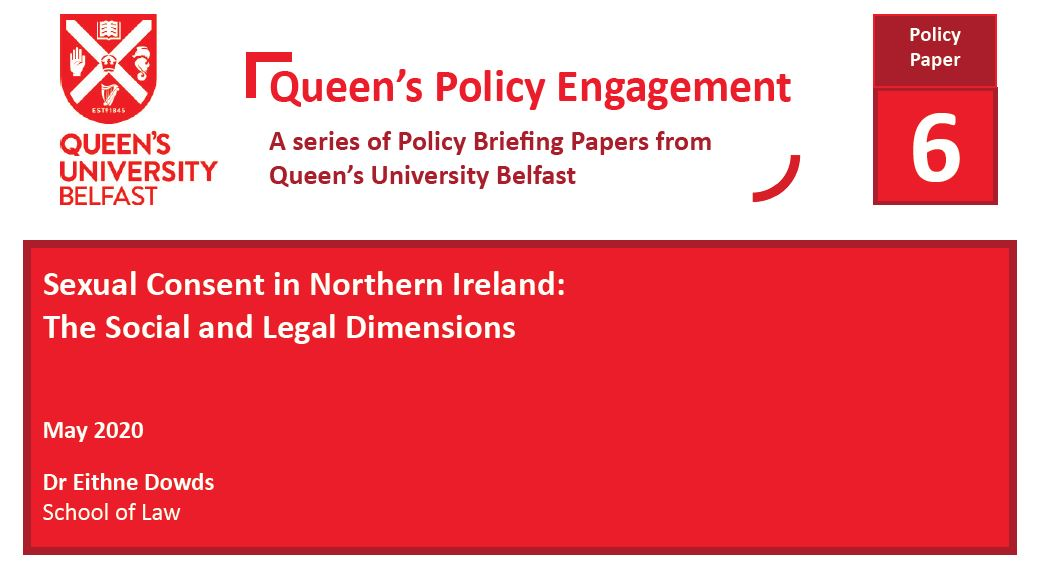 Sexual Consent in Northern Ireland: The Social and Legal Dimensions