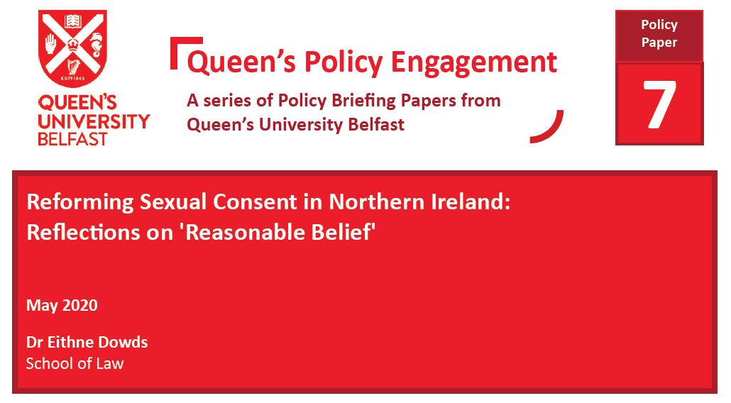 Reforming Sexual Consent in Northern Ireland: Reflections on 'Reasonable Belief'