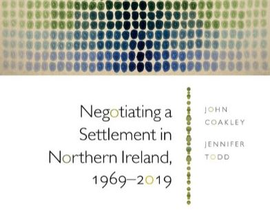 Negotiating a settlement in Northern Ireland, 1969-2019
