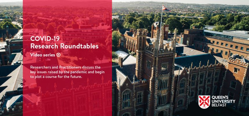 Looking out for Big Brother: Queen's launches Covid-19 Research Roundtable video series
