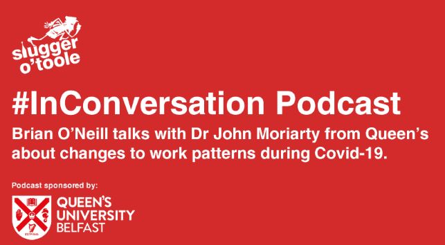 Changes to Work Patterns during Covid-19 – New Podcast