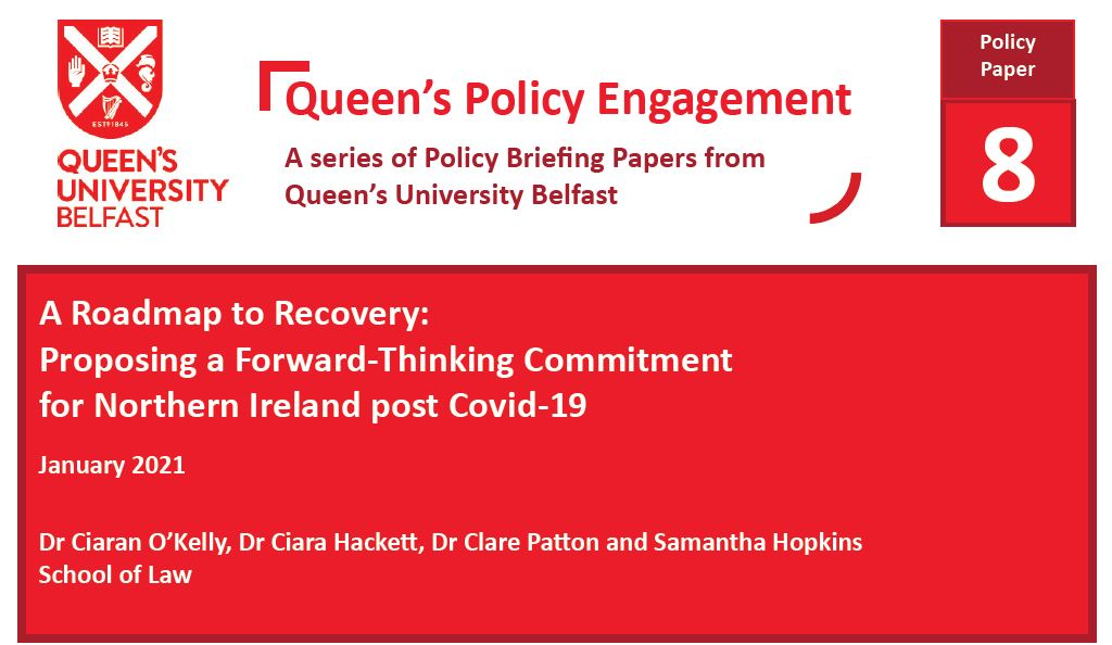 A Roadmap to Recovery: Proposing a Forward-Thinking Commitment for Northern Ireland post Covid-19: Policy Paper